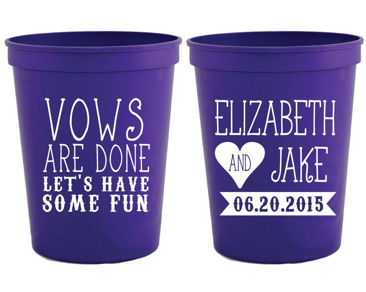 New to SipHipHooray on Etsy: Personalized Plastic Cups Vows are Done Lets Have Some Fun Party Cups Wedding Cups Custom Plastic Cups Wedding Favor Cups Shower 1117 (75.00 USD)