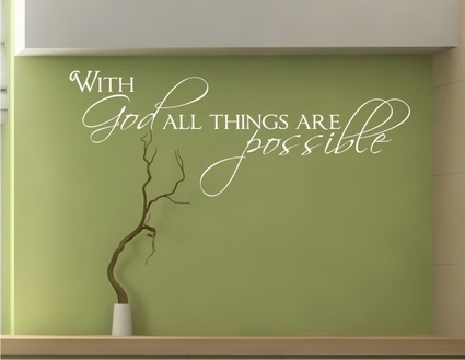 with god all things are possible wall cling i am so getting this after i
