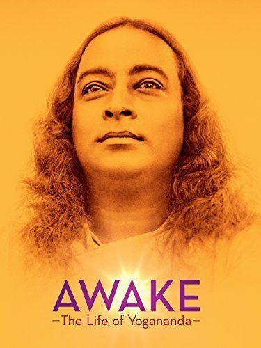 AWAKE: The Life of Yogananda Amazon Instant Video ~ Paramahansa Yogananda, https://www.amazon.com/dp/B017FYFG70/ref=cm_sw_r_pi_dp_lZpbzbGZCNQEM