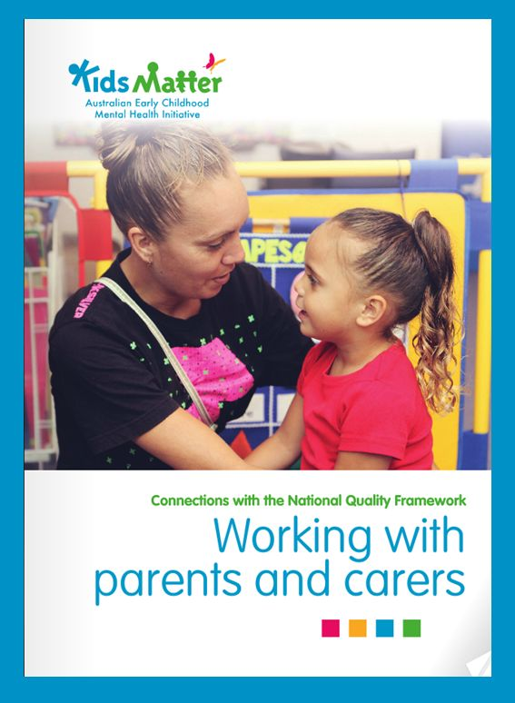 'Connections with the National Quality Framework: Working with parents and carers'. Go here to download the free eBook: https://www.kidsmatter.edu.au/early-childhood/resources-educators-and-families/ebooks #NQF