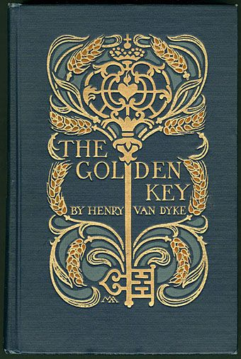 The Golden Key (1926) by Henry van Dyke  Margaret Armstrong book designs