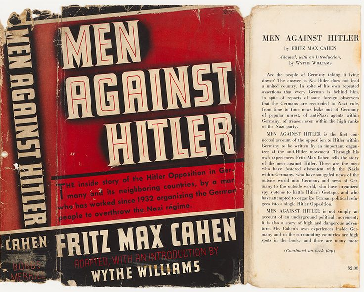 "In 1932 Cahén's father joined an underground network collaborating to oppose Hitler. ""Men Against Hitler"" (1939) by Fritz Max Cahén."