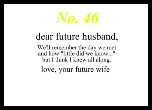 Cute Love Quotes For Your Future Husband Image Quotes At: 25+ Best Ideas About My Future Husband On Pinterest