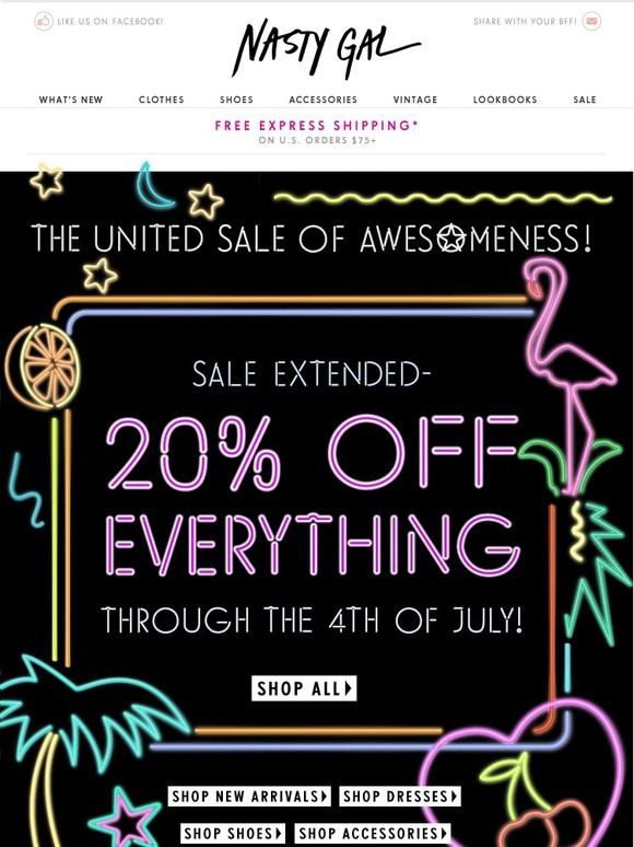 Sale Extended - 20% Off Everything for One More Day! - Nasty Gal