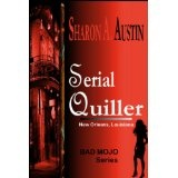 Serial Quiller (Bad Mojo Series) (Kindle Edition)By Sharon A. Austin