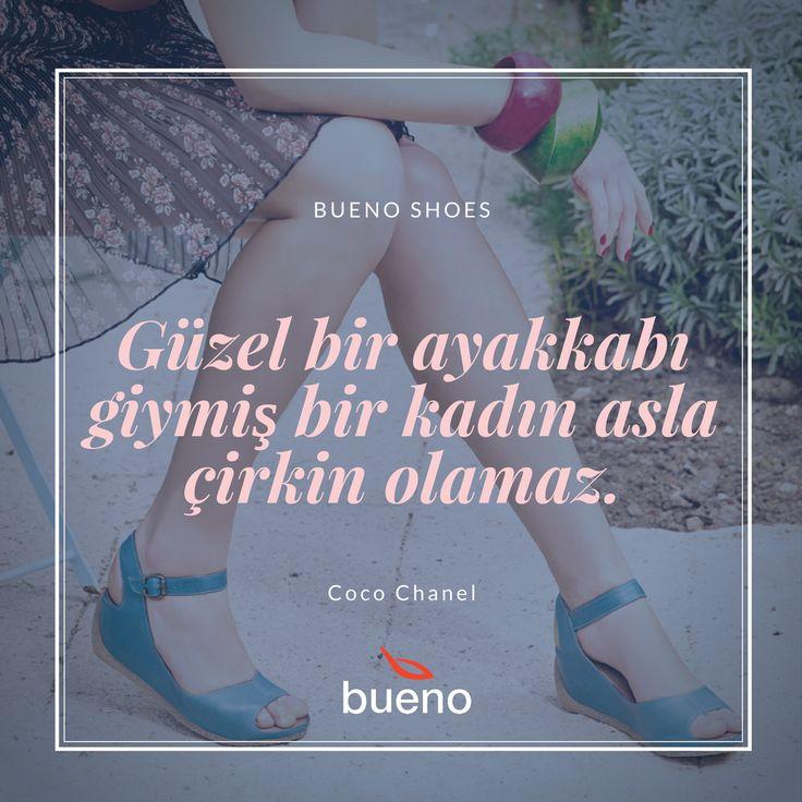 """""""Güzel bir ayakkabı giymiş bir kadın asla çirkin olamaz. """" - Coco Chanel  #buenoshoes"""