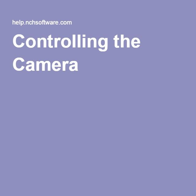 Controlling the Camera