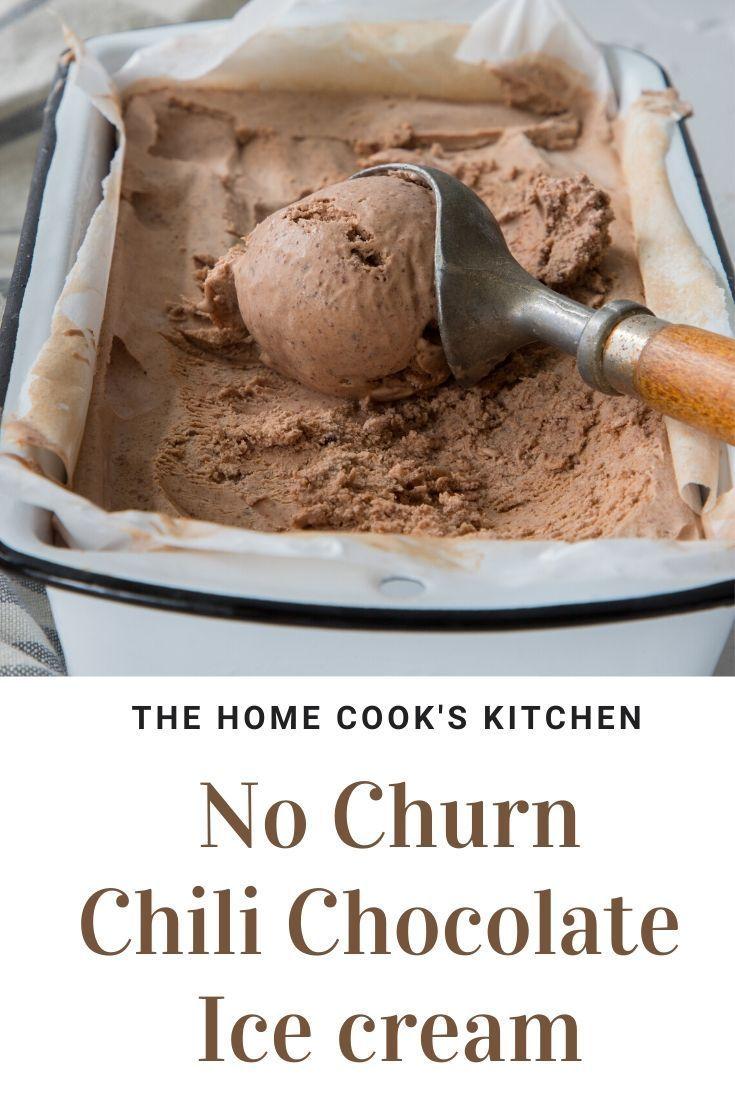 No Churn Chili Chocolate Ice Cream Recipe In 2020 Chocolate Chili Chocolate Ice Cream Ice Cream
