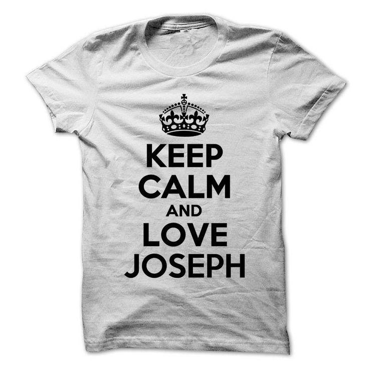 Keep Calm and Love JOSEPHKeep Calm and Love JOSEPHKeep Calm JOSEPH