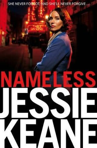 book cover of     Nameless      (Ruby Darke)    by    Jessie Keane - Must get, not read this one yet and her books are as good as Martina Cole! ~;0)