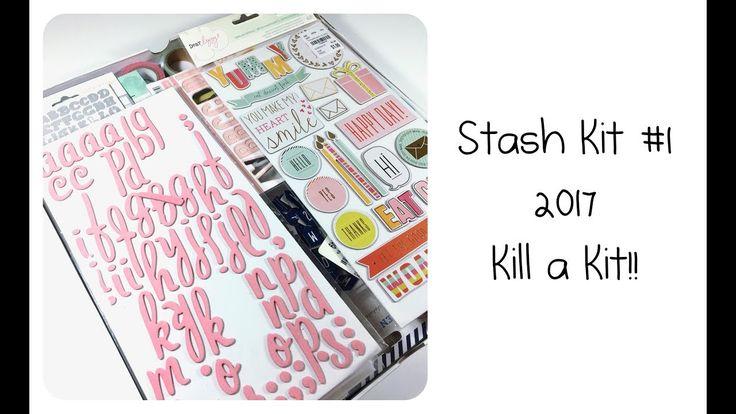 Stash Kit #1 2017 Kill a Kit!!