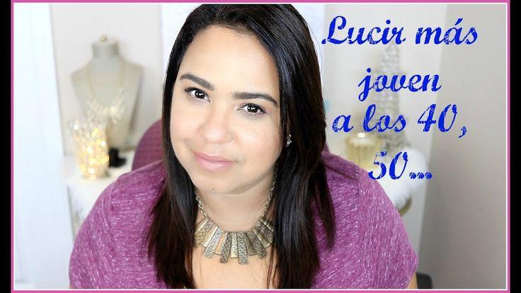 How to look younger after 40, 50...  Aprende cómo lucir más joven después de los 40, 50 ... consejos prácticos que todas podemos emplear a cualquier edad. El cuidado de la piel es muy importante si quieres lucir mas joven.