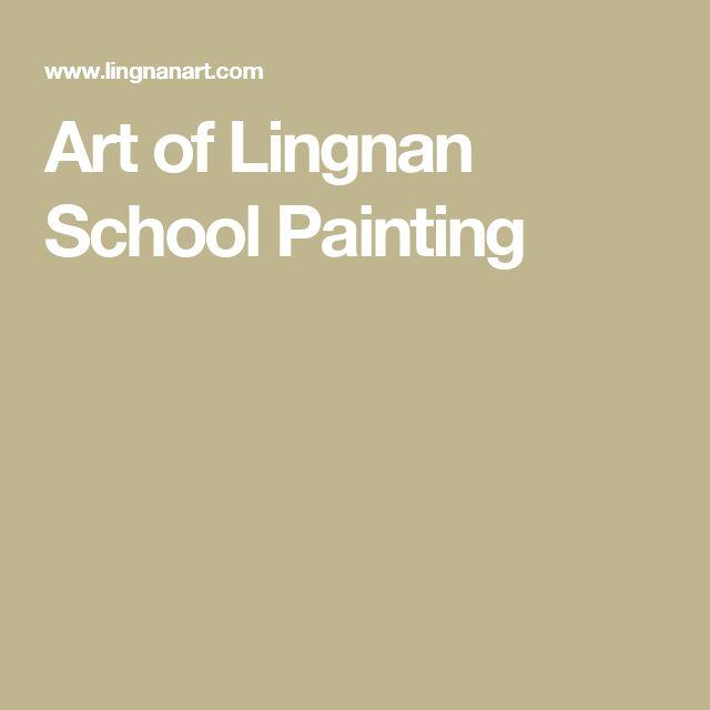 Art of Lingnan School Painting
