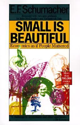 Small is Beautiful by E. F. Schumacher #books #economics