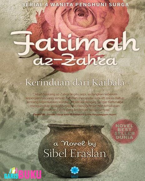FATIMAH AZ-ZAHRA | http://garisbuku.com/shop/fatimah-az-zahra-kerinduan-dari-karbala/ | Toko Buku Online GarisBuku.com  |  02194151164  -  081310203084