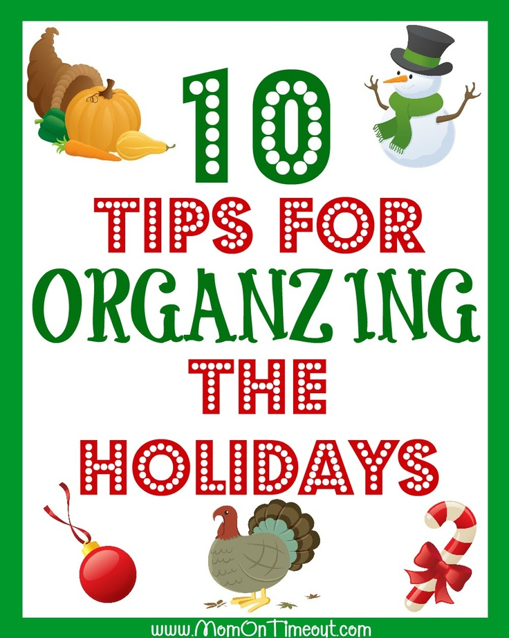 10 Tips for Organizing the Holidays - Mom On Timeout