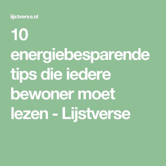 10 energiebesparende tips die iedere bewoner moet lezen - Lijstverse