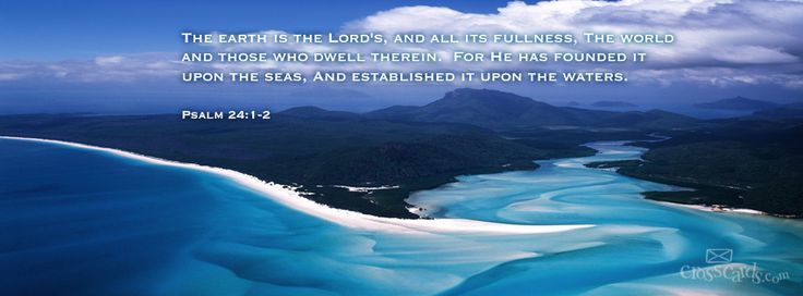 Download Psalm 24: 1-2 - Christian Facebook Cover & Banner