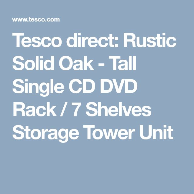 Tesco direct: Rustic Solid Oak - Tall Single CD DVD Rack / 7 Shelves Storage Tower Unit