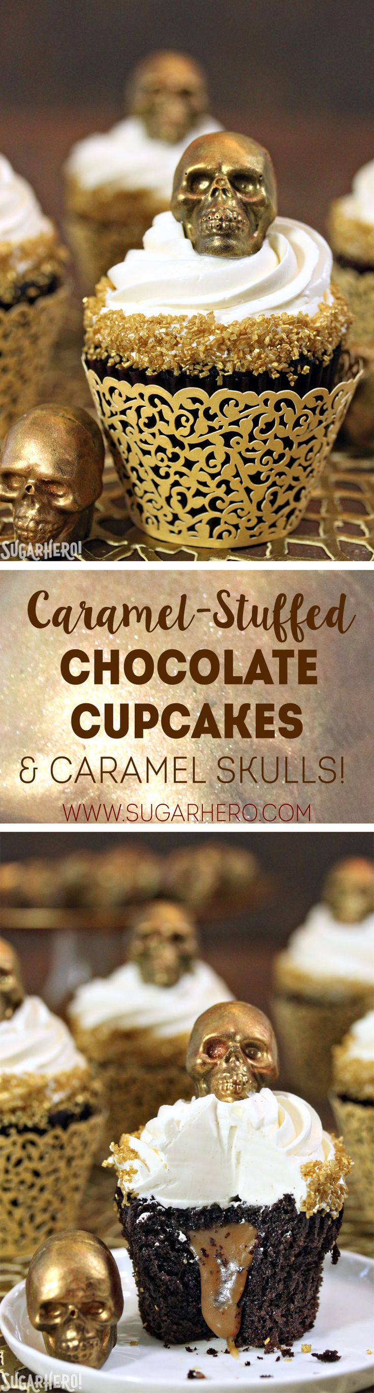 These Caramel-Stuffed Chocolate Cupcakes are topped with Gold Chocolate Caramel Skulls   From SugarHero.com