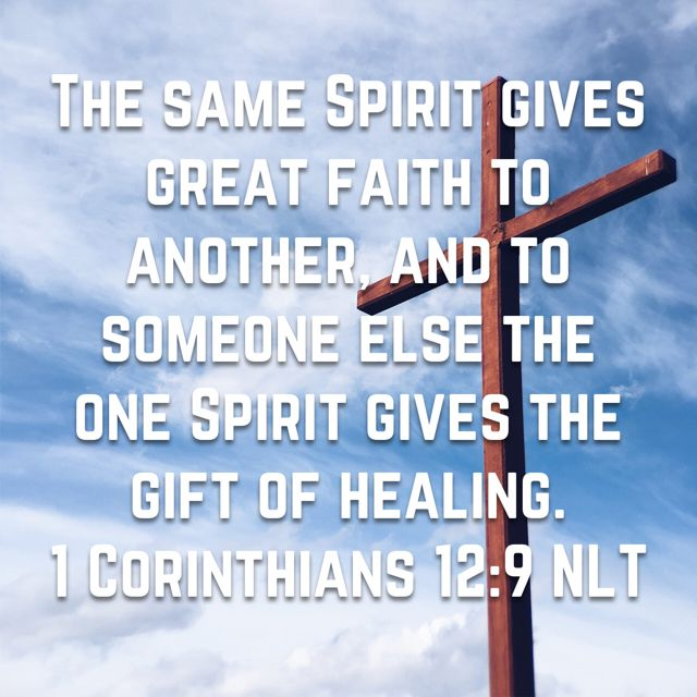 934 best corinthians 12 my favorite scriptures images on 1 corinthians the same spirit gives great faith to another and to someone else the one spirit gives the gift of healing negle Images
