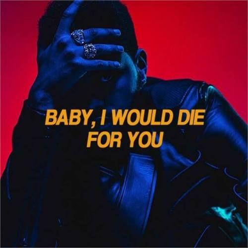 The Weeknd -die for you #theweeknd #xo #xotwod #xotwodtheweeknd...