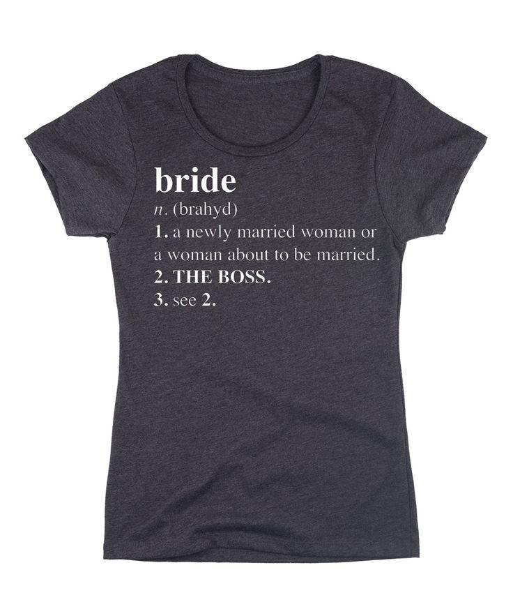 Funny Bride Definition Tee