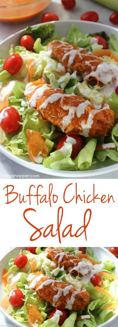 Buffalo Chicken Strips Salad- Easy to make at home. Super lunch or dinner idea.