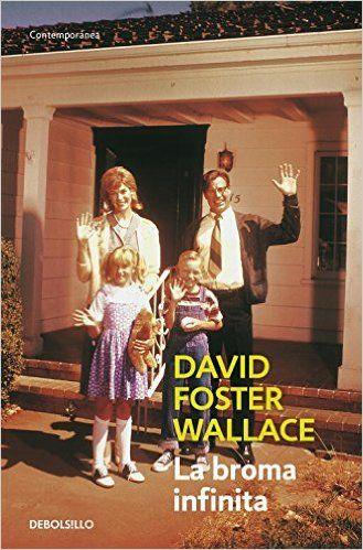 La broma infinita (CONTEMPORANEA): Amazon.es: DAVID FOSTER WALLACE, MARCELO; COVIAN FASCE : Libros
