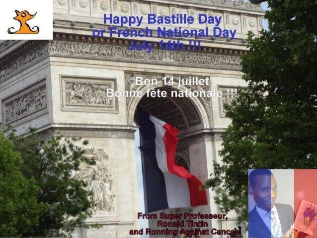 "Today is Friday 14 July 2017 and we celebrate Bastille Day or French National Day (July 14). The Storming of the Bastille (July 14, 1789).""Fête de la Fédération"" (July 14, 1790).  Happy Bastille Day or French National Day (July 14) ""Fête de la Fédération"" !!!  From Ronald Tintin, Super Professeur, Ronning Against Cancer, Le Journal Intime de Sublima  Bon 14 juillet 2017 !! Bonne fête nationale  à la France !!  http://www.superprofesseur.com/294.html  #travel #BastilleDay #HappyBastilleDay…"