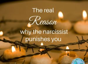 The Real Reason Why The Narcissist Punishes You
