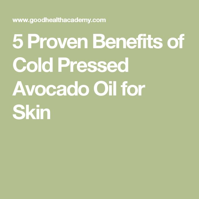 5 Proven Benefits of Cold Pressed Avocado Oil for Skin