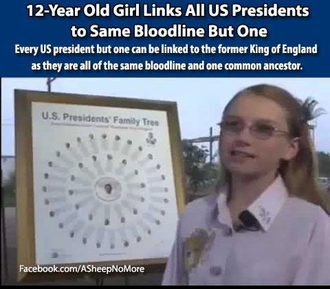 """*12-Year Old Girl Links All US Presidents to Same Bloodline But One* All presidents tied to the signer of the Magna Carta, John """"Lackland"""" Plantagenet the King of England in the year 1166. NEW WORLD ORDER anyone? [scratches head]"""