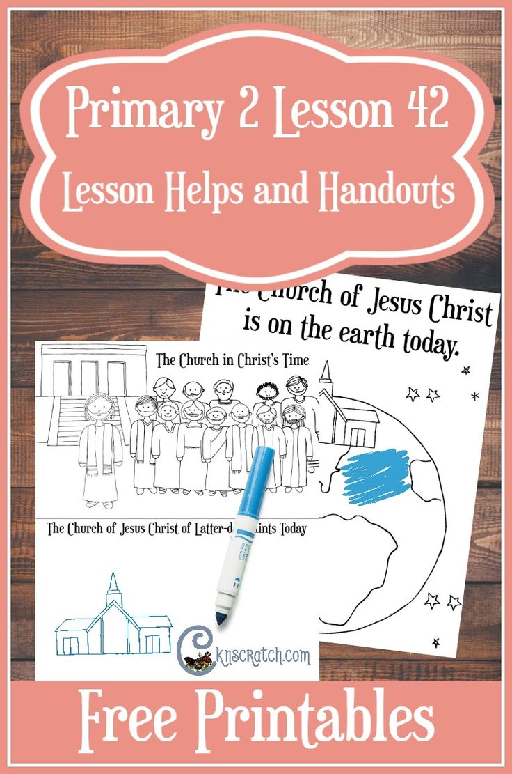 Lesson helps and handouts forPrimary 2 Lesson 42: The Church of Jesus  Christ Is on the Earth