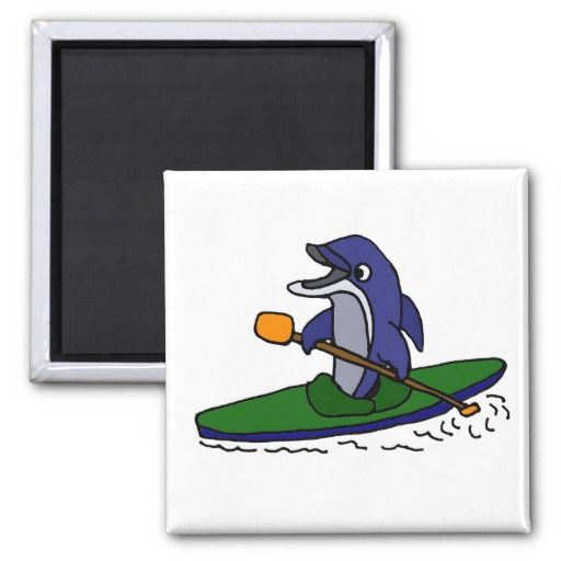 Funny Dolphin Kayaking Magnet #dolphins #kayaking #magnets And www.zazzle.com/tickleyourfunnybone*