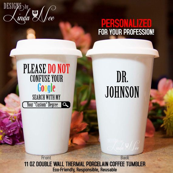 Please do not confuse your GOOGLE search with my CUSTOM Degree Travel Coffee Mug Funny Lawyer Mug Attorney Gift Lawyer Personalized MSA152  ♥ 11 oz Double Wall Thermal Ceramic Porcelain Coffee Tumbler ♥ Comes with Silicone Lid to help keep the beverage hot or cold for longer and helps prevent messy spills ♥ Two layers of porcelain which are separated by a hollow cavity act as a perfect insulator for hot and cold beverages and ensure that you wont burn your fingers ♥ The silicone stopper…