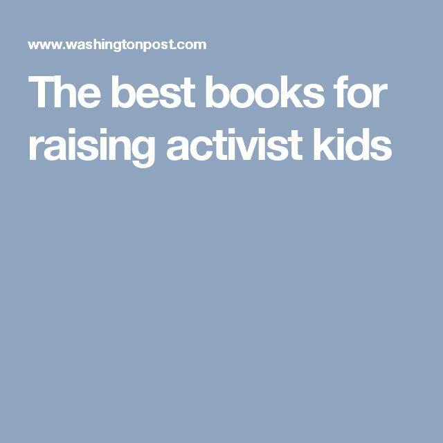 The best books for raising activist kids
