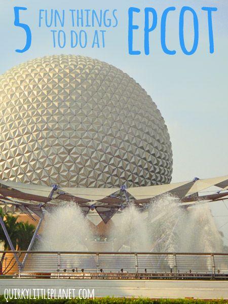 5 fun things to do at Epcot - Walt Disney World Resort in Orlando, Florida