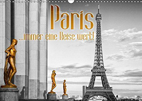Paris ...immer eine Reise wert! (Wandkalender 2017 DIN A3... https://www.amazon.de/dp/3664921305/ref=cm_sw_r_pi_dp_x_E3wqybT301KZ5 #Kalender #Wandkalender #2017 #Kalender2017 #Reise #dekorativ #Planer #Monatskalender #Paris ´#Frankreich #Sehenswürdigkeiten #Eiffelturm