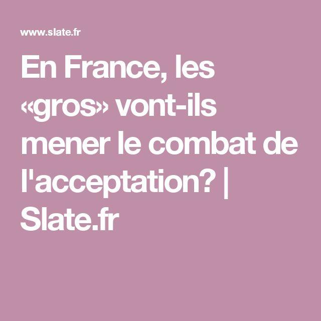 En France, les «gros» vont-ils mener le combat de l'acceptation?   Slate.fr