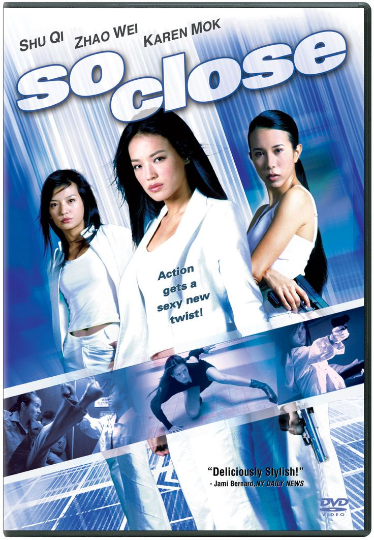 So Close is a 2002 Hong Kong action film directed by Corey