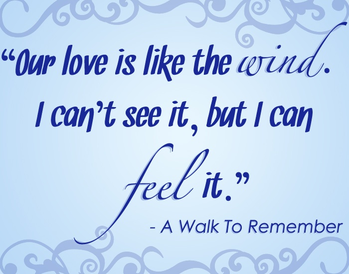 a walk to remember quotes love is like the wind - photo #1