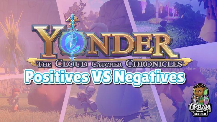 Yonder The Cloud Catcher Chronicles Review (Negatives VS Positives)