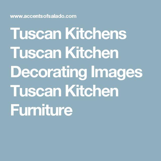 Tuscan Kitchens Tuscan Kitchen Decorating Images Tuscan Kitchen Furniture