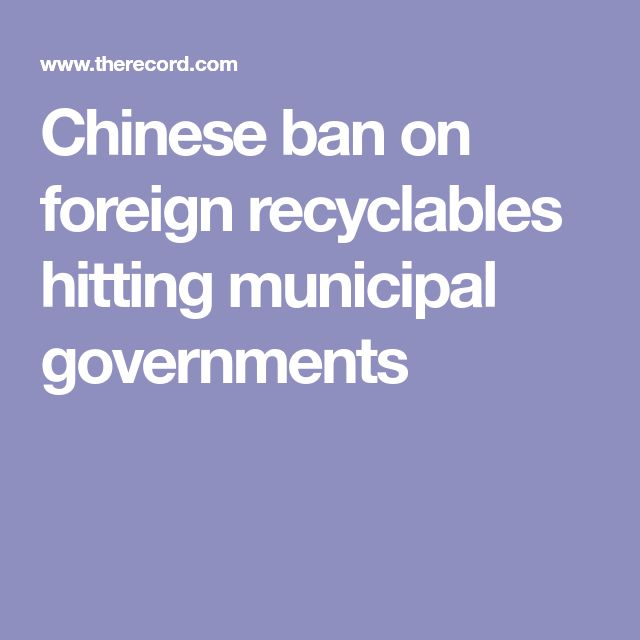 9 best thriftrecyclingwaterwaste images on pinterest dollar chinese ban on foreign recyclables hitting municipal governments fandeluxe Images