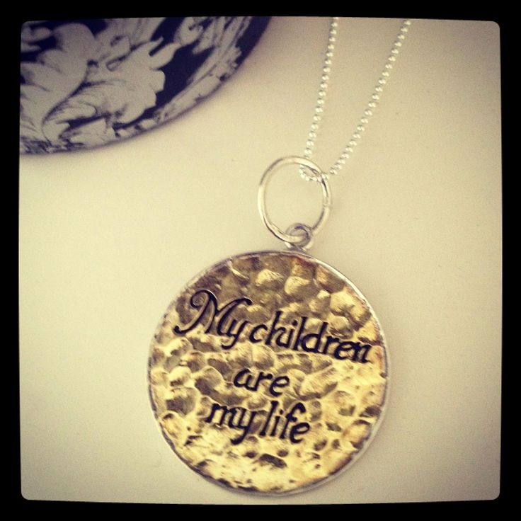 "Sterling Silver and Brass Handmade ""My children are my life"""