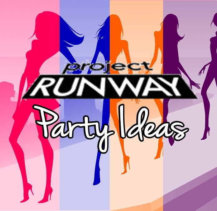 Project Runway Party Ideas for throwing an AWESOME fashion Party!