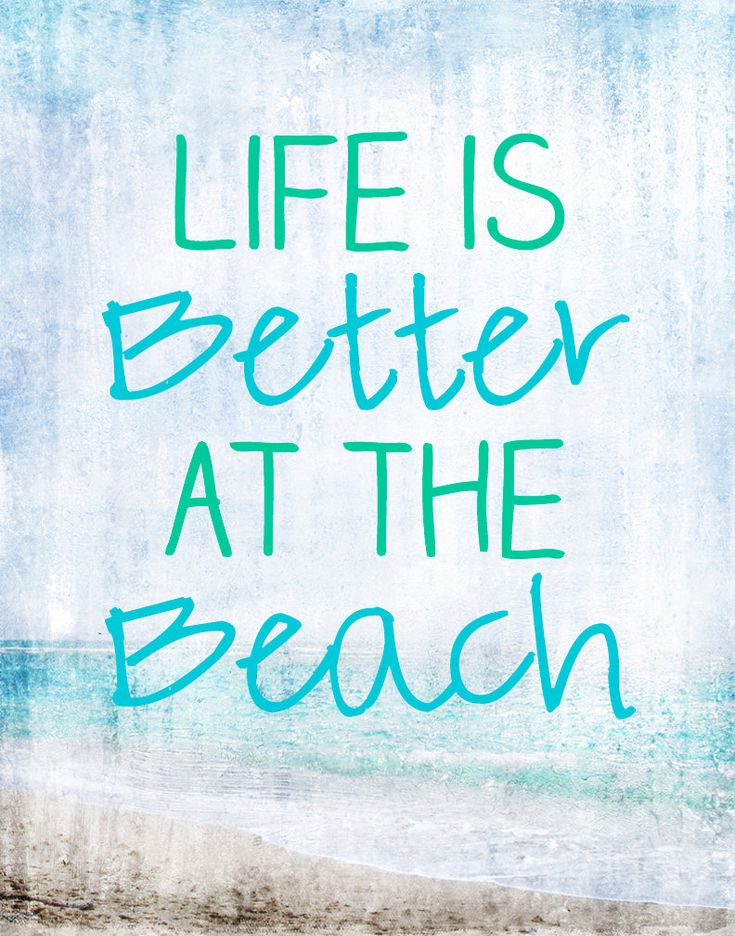 Life is better at the beach. #summer #words