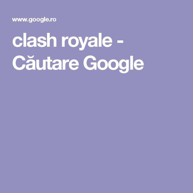 clash royale - Căutare Google