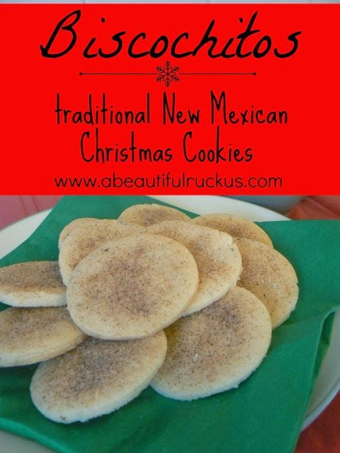 A Beautiful Ruckus: {Recipe} Biscochitos: Traditional New Mexican Christmas Cookies